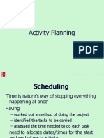 Activity Planning in SPM