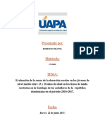Evaluación de la causa de la deserción escolar en los jóvenes de nivel medio entre 13 y 18 años de edad en los liceos de tanda nocturna en la Santiago de los caballeros de la.docx
