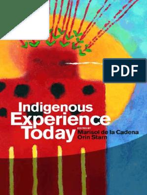 Orin-Starn-Marisol-de-la-Cadena-Indigenous-Experience-Today pdf