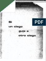 JM Si Un Ciego Guia a Otro Ciego