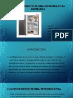 Funcionamiento de Una Refrigeradora Doméstica