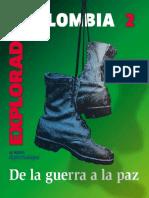 2) Colombia - De La Guerra a La Paz