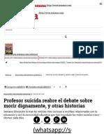 Profesor Suicida Reabre El Debate Sobre Morir Dignamente, y Otras Historias