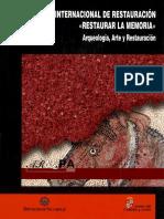 AZKARATE, A. y J. LASAGABASTER. 2006. La Arqueología y La Recuperación de Las Arquitecturas Olvidadas (1)