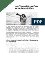 Los Mejores Teleobjetivos Para Tu Cámara de Fotos Réflex