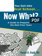 So You Got Into Medical School Now What a Guide to Preparing for the Next Four Years PDF