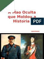 a Mao Oculta Que Moldou a Historia (Docslide.com.Br)
