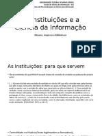 As Instituições e a Ciência Da Informação