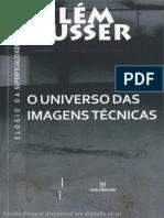 O Universo das imagens técnicas - Vilém Flusser