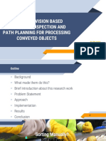 HIGH SPEED VISION BASED AUTOMATIC INSPECTION AND PATH PLANNING FOR PROCESSING CONVEYED OBJECTS