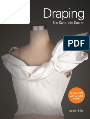 Draping The Complete Course Of Karolyn Kiisel Pdf 1 Compartio Rosalia Seam Sewing Weaving