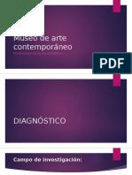 Metodología Museo de Arte Contemporáneo