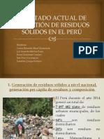 III.  ESTADO ACTUAL DE LA GESTIÓN DE RESIDUOS SÓLIDOS EN EL PERÚ.pptx