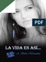La vida es asi__ - A. Belen Hernandez.epub