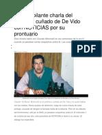 La Desopilante Charla Del Detenido Cuñado de de Vido Con NOTICIAS Por Su Prontuario