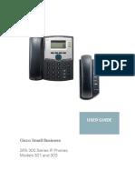 SPA 300 Series IP Phones Models 301 and 303 User Guide