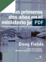 Tus Primeros Dos Anos en El Ministerio Juvenil - Doug Field