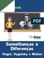 Ebook_Diferenças e Semelhanças Entre Piaget, Vygotsky e Wallon