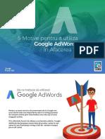 5 Motive Pentru a Utiliza Google Adwords