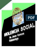 Violencia Social Criminogenesis