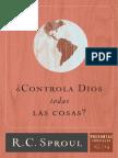 _Controla Dios Todas Las Cosas_ - R.C. Sproul