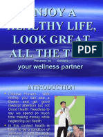 Enjoy a Healthy Life, Look Great All