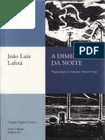 LAFETÁ, João Luiz. A representação do lírico na Paulicéia desvairada in A dimensão da noite.pdf