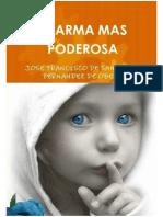 EL ARMA MAS PODEROSA - José Francisco de Santiago