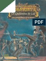 O Desafio Dos Bandeirantes - Os Quilombos Da Lua - Biblioteca Élfica