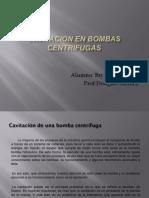 Cavitacion en Bombas Centrifugas