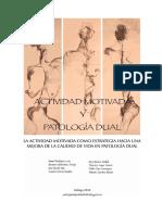 Actrividad Motivada Patologia Dual