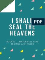 I Shall Seal the Heavens - Book 10