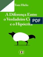 ADiferenC_aEntreoVerdadeiroCristCeoeoHipCEcritaporTomHicks.pdf