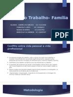 Conflito Trabalho- Família-slide.pptx