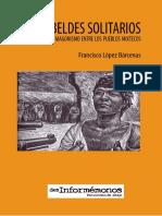 Rebeldes Solitarios El Magonismo Entre Los Pueblos Mixtecos