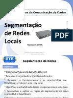 Aula 3 - Segmentacao de redes locais - reptidor e hub.pptx