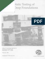 Testing of Deep Foundations