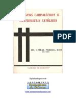 Aníbal Pereira Dos Reis - Católicos Carismáticos e Pentecostais Católicos