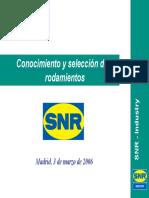 Conocimiento y Selección de Rodamientos - SNR