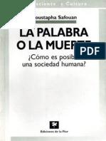 271072520-La-Palabra-o-La-Muerte-Moustapha-Safouan.pdf
