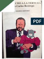 El derecho a la ternura, Luis Carlos Restrepo..pdf