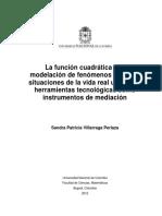 La Función Cuadrática y La de Fenomenos Fisicos Utilizando Herramientas Tecnologicas Como Instrumentos de Mediacion