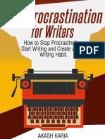 Anti-Procrastination for Writer - Akash Karia