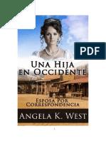 Angela K. West - Esposa Por Correspondencia 01 - Una Hija en Occidente