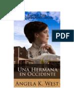 Angela K. West - Esposa Por Correspondencia 04 - Una Hermana en Occidente