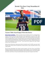 Neymar Akan Bentuk Trio Baru Yang Mematikan Di PSG