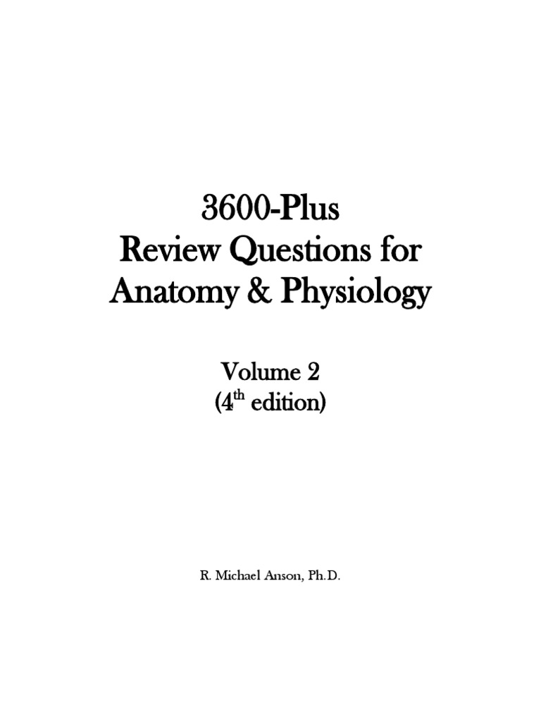 3600+ Review Questions for Anatomy & Physiology Volume 2 - [4th ...