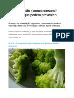 Veja Quais São e Como Consumir Alimentos Que Podem Prevenir o Câncer