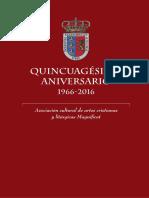 Quincuagésimo Aniversario 1966-2016 Asociación Cultural de Artes Cristianas y Litúrgicas Magnificat