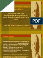 Curso Dialogo e Substantividade Democratica em Paulo Freire - Bianco Zalmora Garcia